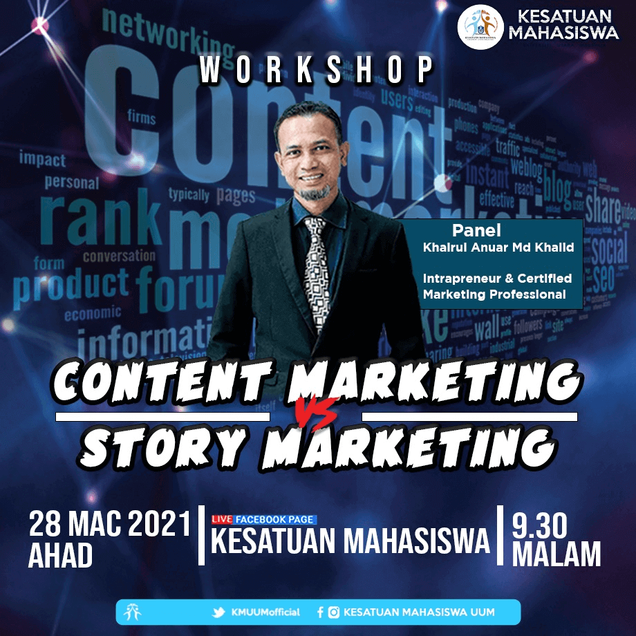 Content Marketing vs Story Marketing, Kesatuan Mahasiswa UUM,