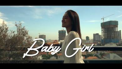 Photo of New MV: TC Tieng – Baby Girl Cover