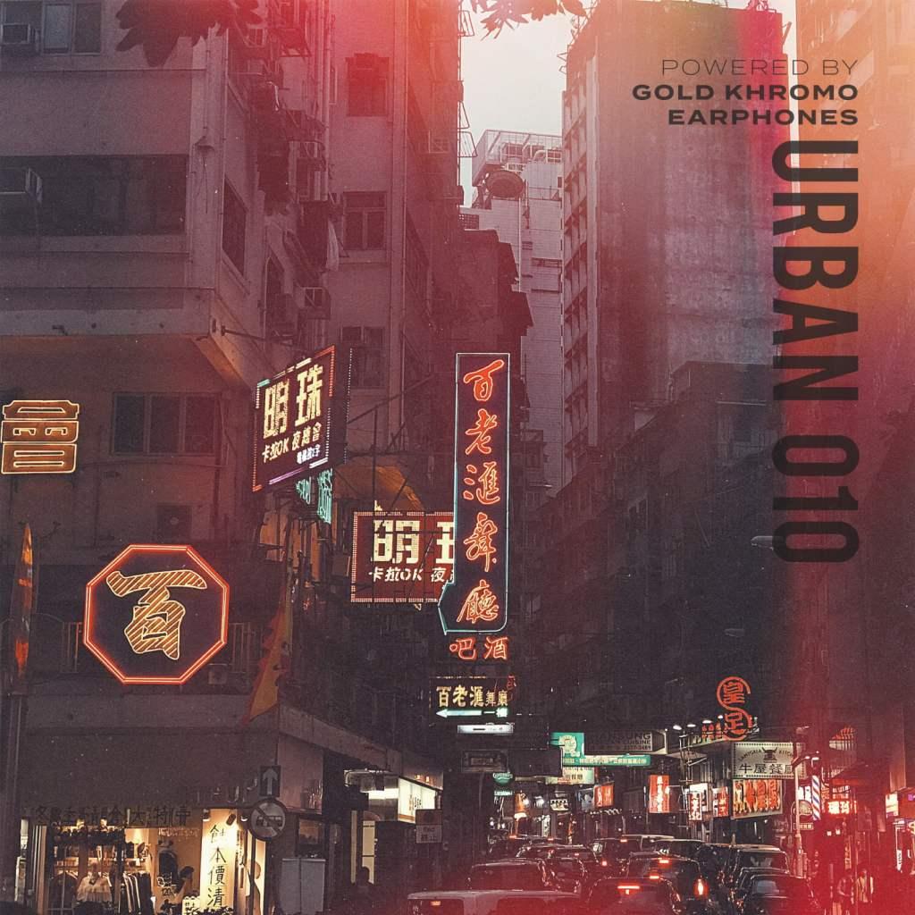 October Music Playlist: URBAN 010 powered by Gold KHROMO EARPHONES