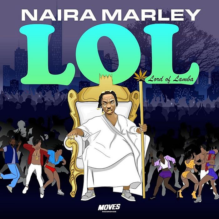 Naira Marley is crowned Lord of Lamba -LOL EP