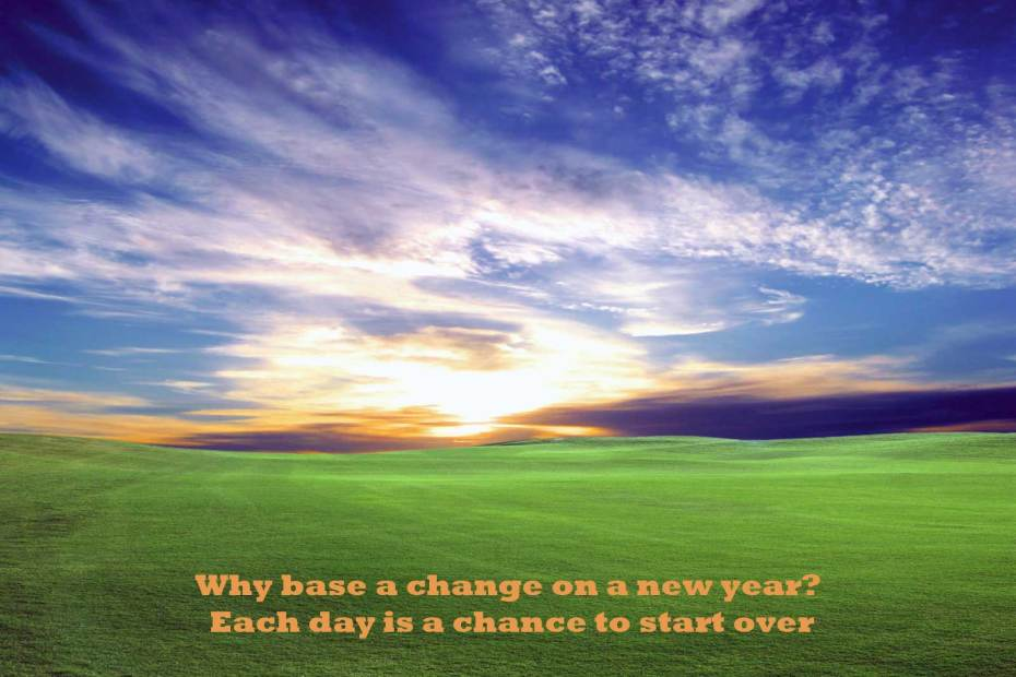 Why base a change on a new year? LifeQuote85