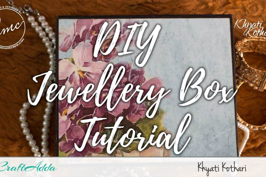 DIY Jewellery Box cover 6