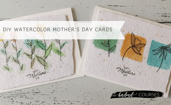 DIY Watercolor Mother's Day Cards 010 DIY Watercolor Mothers day cards