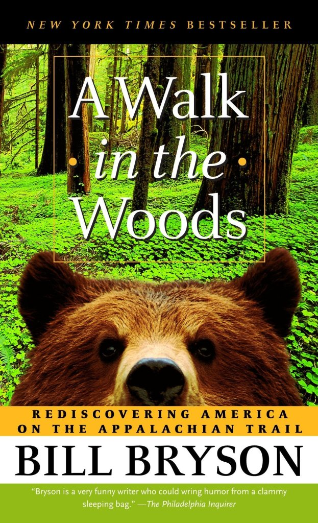 Cover of A walk in the woods by bill bryson, a travel book