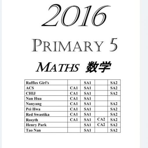 2016 Primary 5 Exam Papers Mathematics + Free 2010-2015