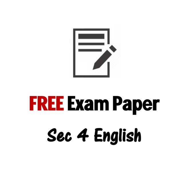 FREE Past Prelim Exam Paper Download- Secondary 4 English