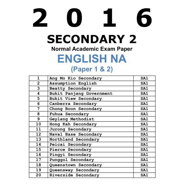 2016 Secondary 2 Normal Academic (NA) English Past Year