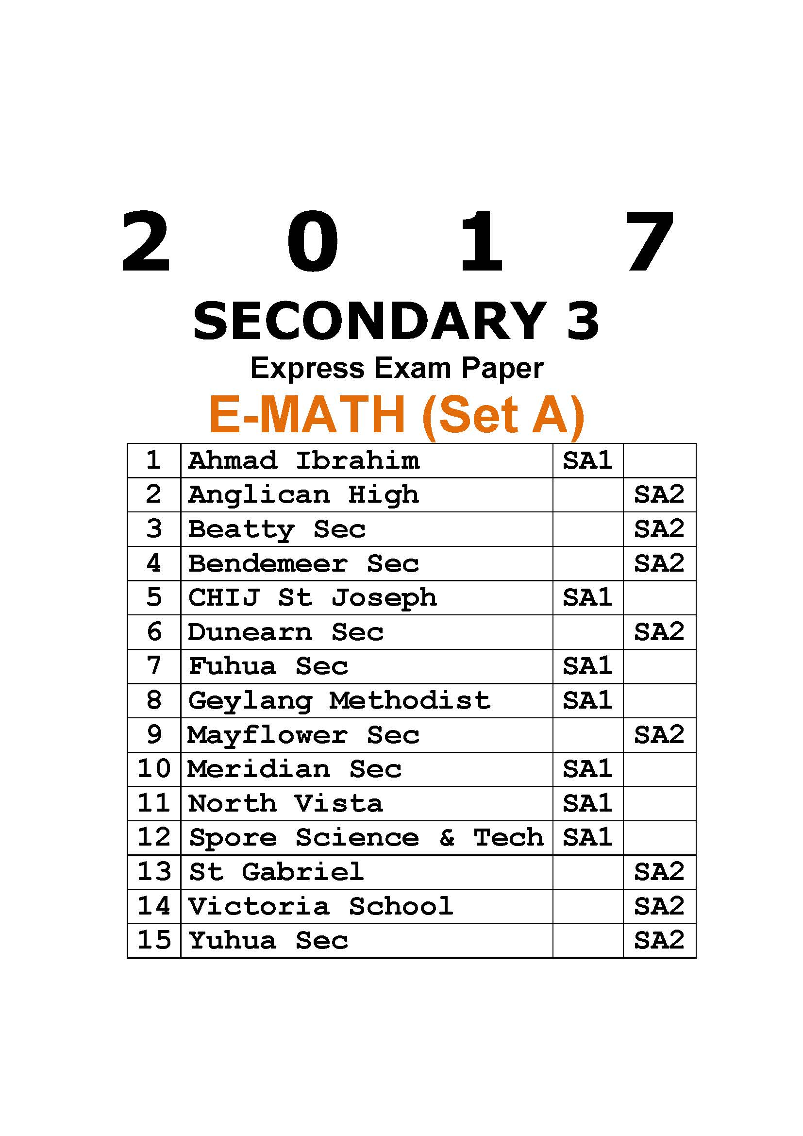 2017 Secondary 3 Express Maths Exam Paper (Set A