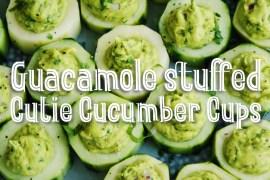 Guacamole Stuffed Cutie Cucumber Cups