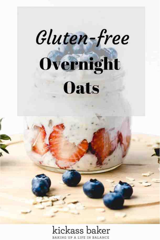 Overnight Oats | kickassbaker.com pin