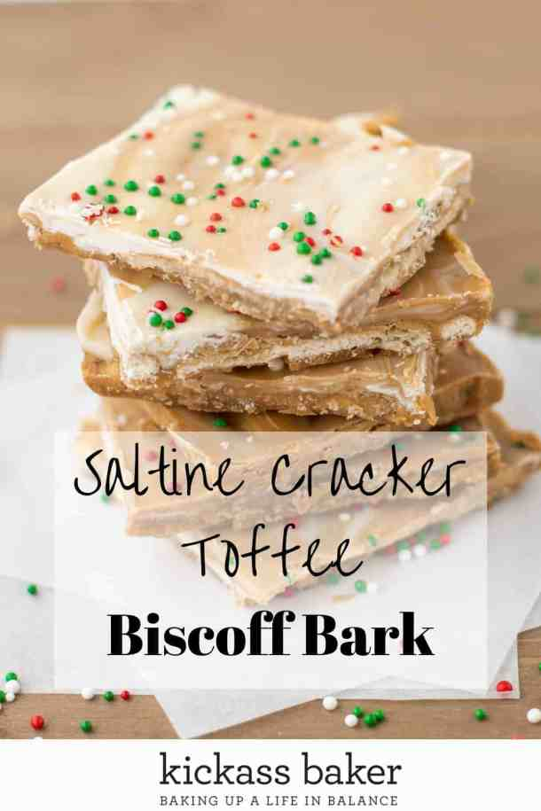 Saltine Cracker Toffee Biscoff Bark | kickassbaker.com pin for Pinterest with text overlay