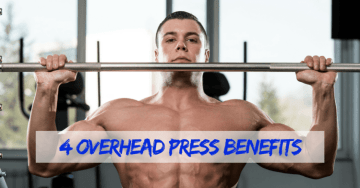 4 Overhead Press Benefits You Need to Know (& How to Do It)