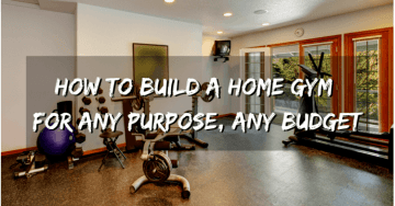 How to Build a Home Gym for Any Purpose, Any Budget