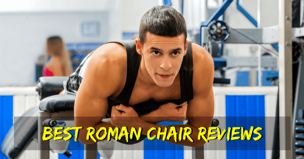 gym quality roman chair black dining room chairs with chrome legs the 5 best hyperextension benches in 2019