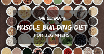 The Ultimate Muscle Building Diet for Beginners