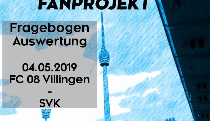 Auswertung Auswärtsfragebogen zum Spiel in Villingen am 04.05.2019