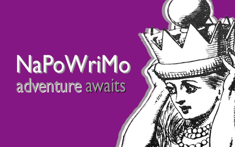 NaPoWriMo National Poetry Writing Month