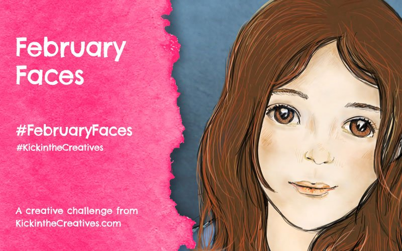 February Faces Art Challenge