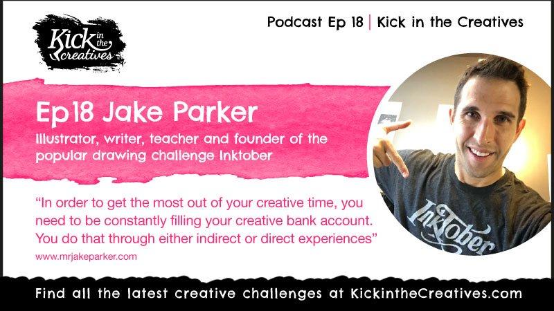 Podcast Ep 18 Jake Parker Artist Inktober Challenge