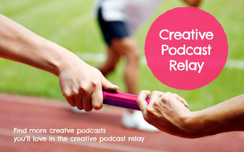 creative podcast relay