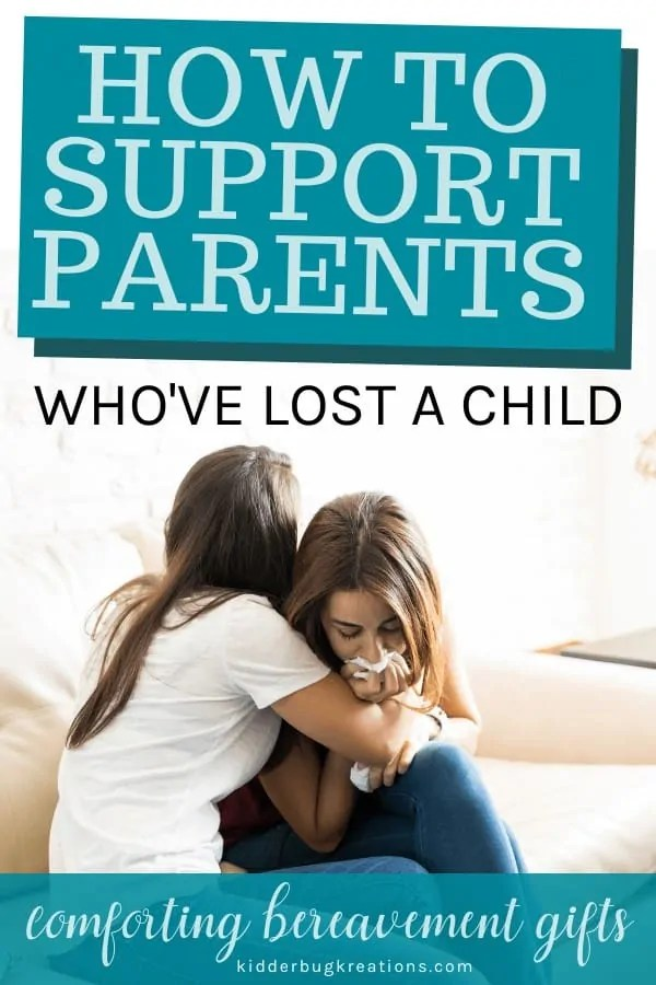 Gifts For Parents Who Have Lost A Baby : gifts, parents, Support, Parents, Child:, Comforting, Bereavement, Gifts