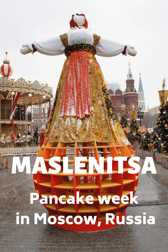 Why Russians eat pancakes for a whole week at Maslenitsa in the run up to Lent, what else they do, and where in Moscow they do it