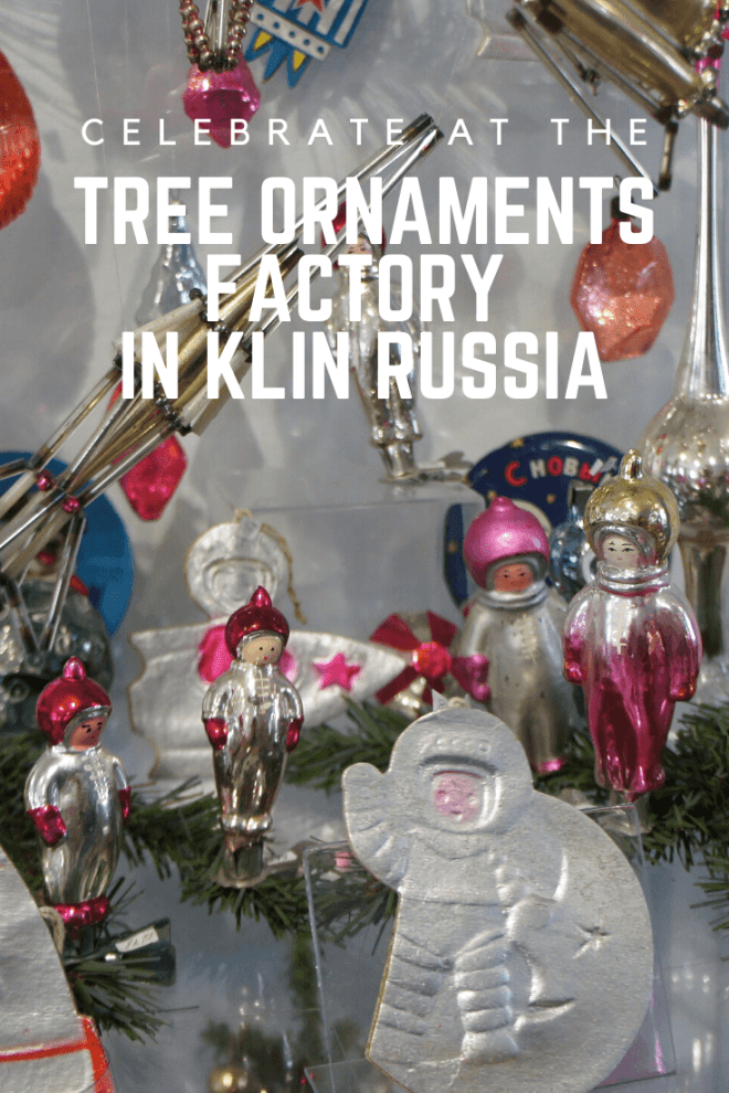In Klin it is forever the winter holidays on the tour of the New Year and Christmas tree decorations factory. You can even make your own baubles!
