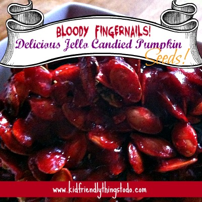 Bloody Fingernails! Ewe! These are really the most delicious Jello Candied Pumpkin Seeds! You've gotta add this to your Halloween Recipes! Absolutely Delicious