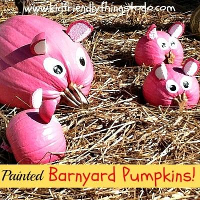 DIY Barnyard Pumpkins! - Kid Friendly Things To Do .com