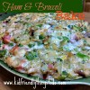 Ham & Broccoli Bake - A great recipe for leftover ham!