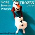 Olaf Snowman Ornament from the Movie Frozen!
