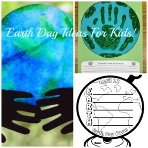 Earth Day Ideas For Kids