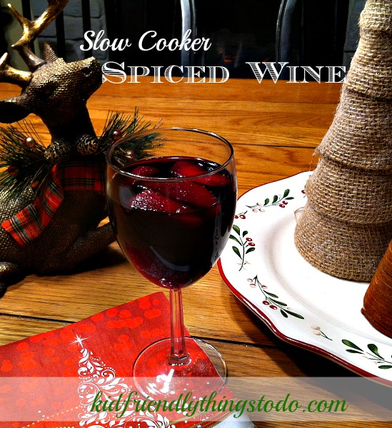 Amazing Slow Cooker Spiced Wine Recipe!
