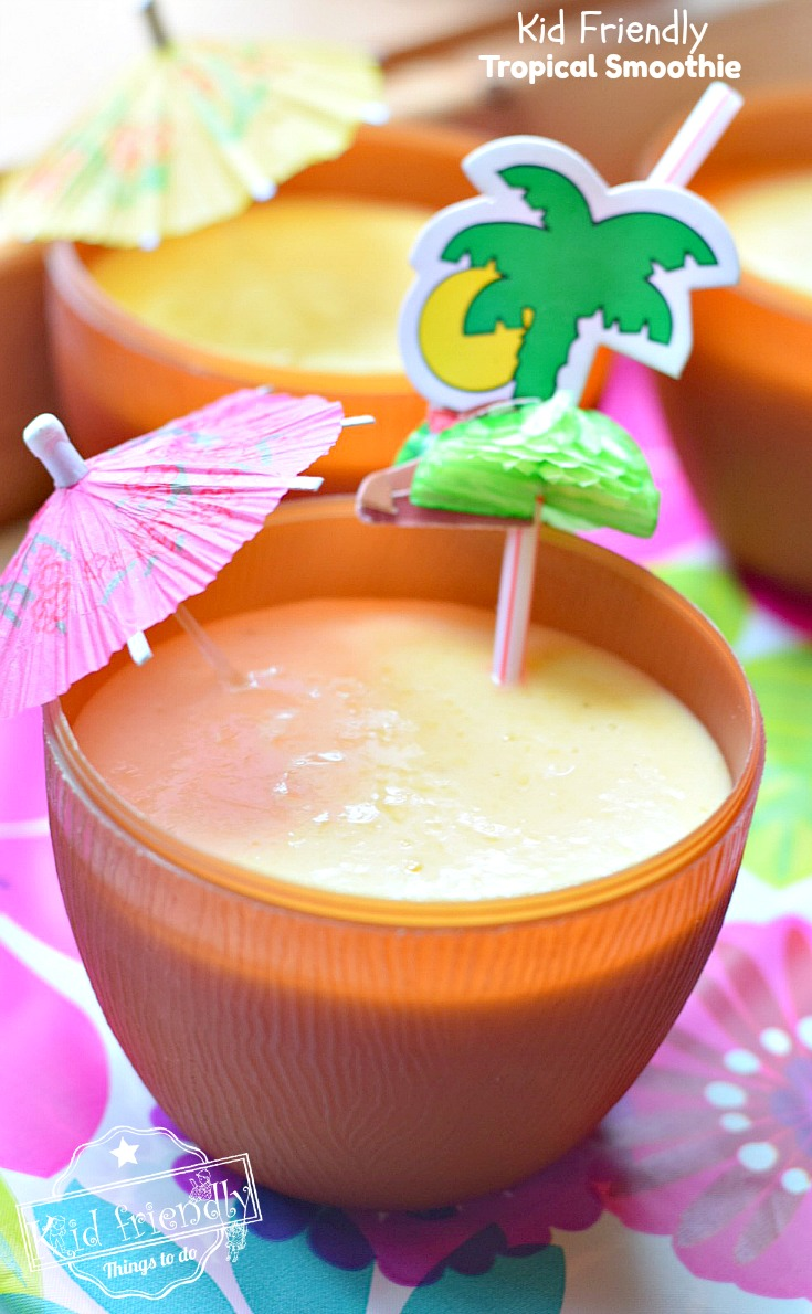 Easy and fun 5 ingredient tropical smoothie for the kids this summer! Simple and yummy recipe - www.kidfriendlythingstodo.com