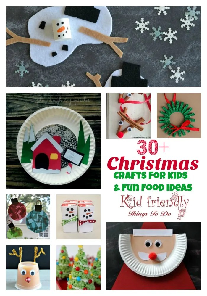 Over 30 easy christmas fun food ideas crafts kids can make Christmas crafts for kids to make at home