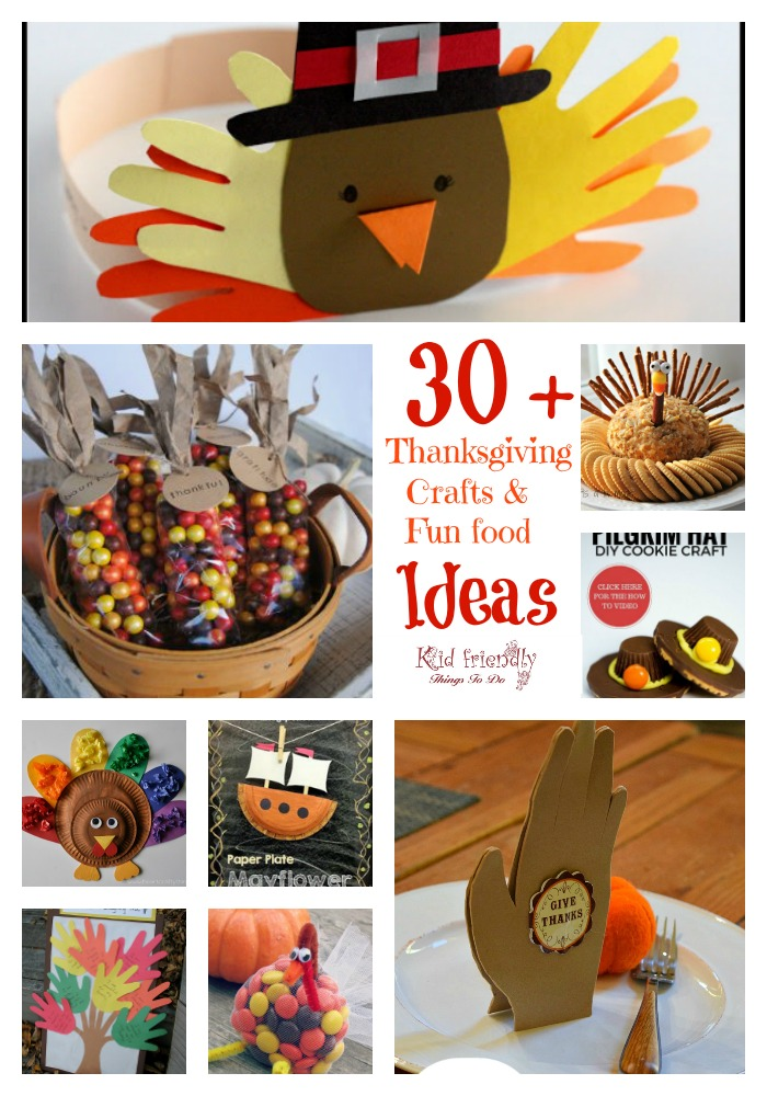 Over 30+ Thanksgiving Crafts &amp; Thanksgiving Food Crafts ( Fun Foods) for Kids! <span id=