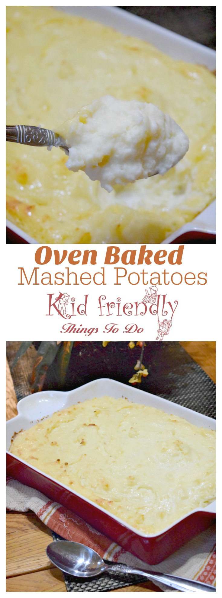 Make ahead oven baked mashed potatoes. Perfect side for busy holiday dinners! www.kidfriendlythingstodo.com