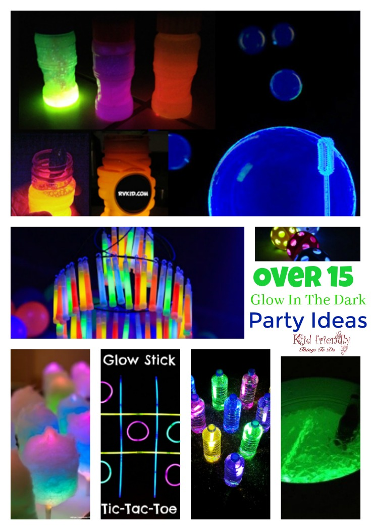 Over 15 Glow In the Dark Party Ideas for  Fun with Kids and Teens on New Year's Eve and More!