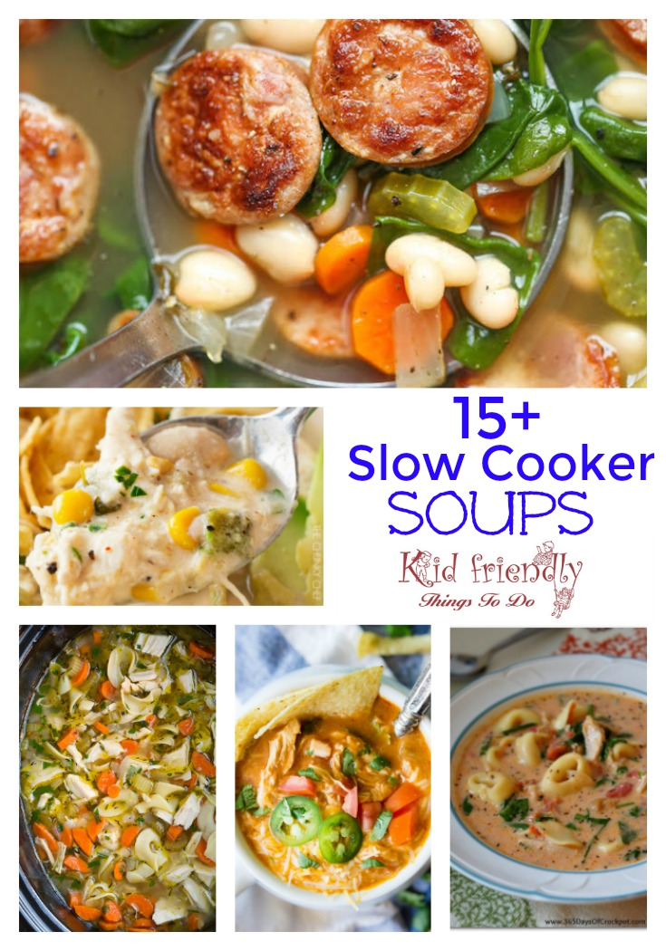 Over 15 Delicious Looking Slow Cooker Soup Recipes that look easy and delicious - www.kidfiendlythingstodo.com