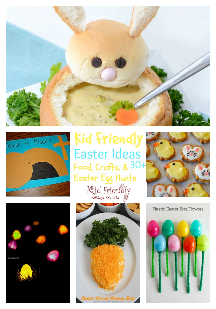 Over 30 Easter Fun Food Ideas, Easter Egg Hunt Ideas and Crafts for Kids to Make