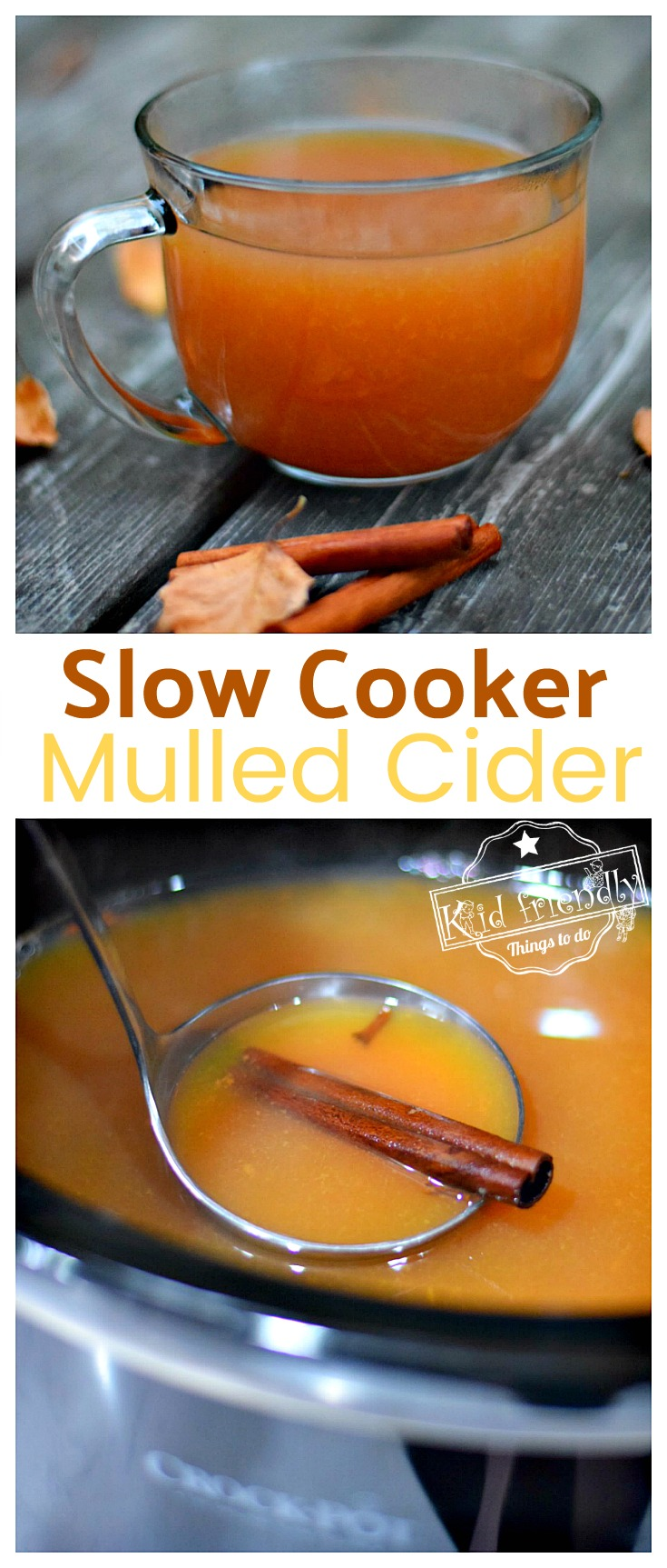 Delicious Slow Cooker Mulled Cider Recipe - perfect crock pot recipe for fall and winter nights - www.kidfriendlythingstodo.com