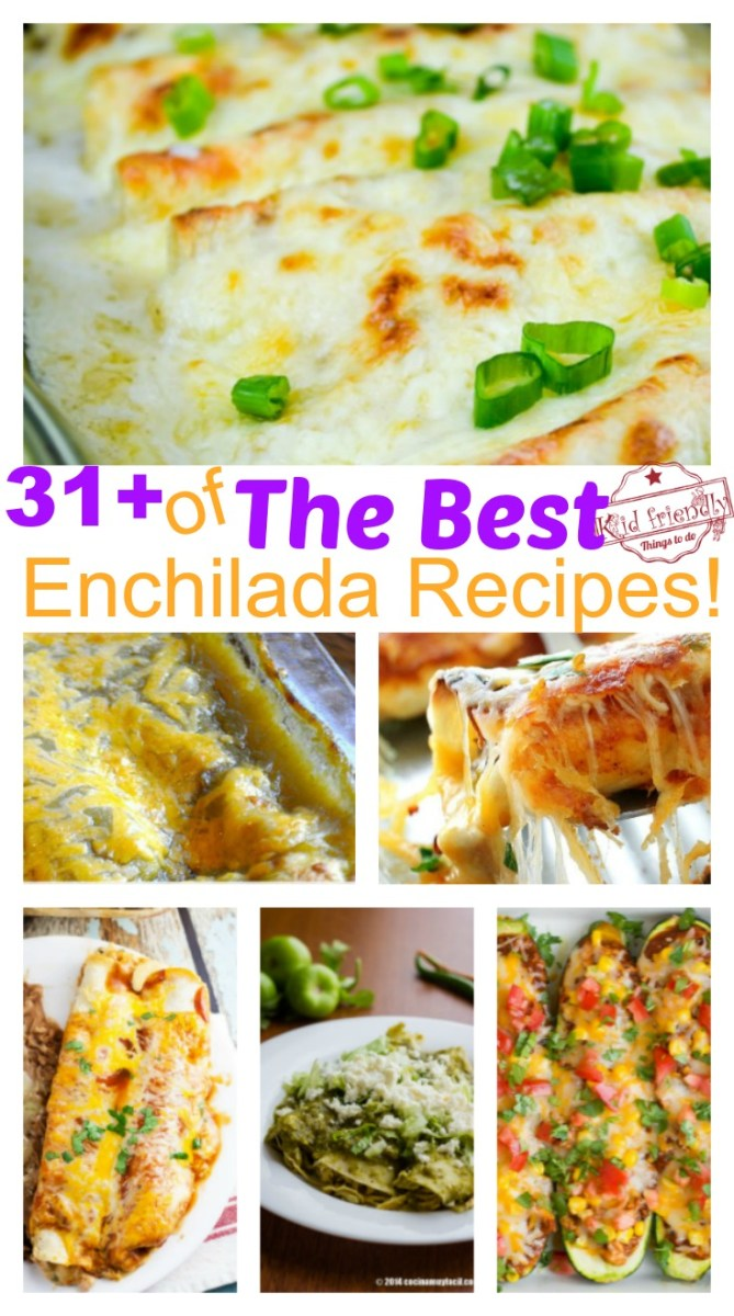 Over 31 of the BEST Enchilada Recipes - Chicken - Beef - White - Cheese - Vegetarian - Verde - and More!