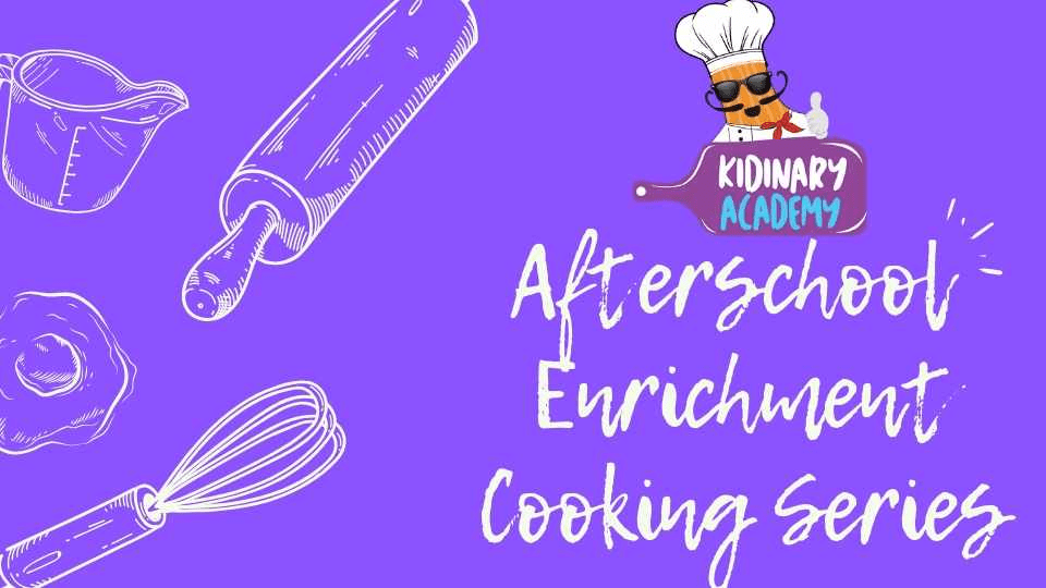 Fall Grande Park Elementary 8-Week Cooking Series   Mondays    October 25 – December 13   Grades K-5
