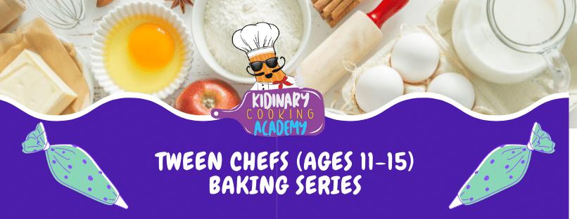 Tween In-Person Baking Series
