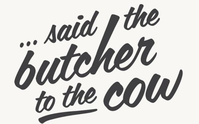 Said the Butcher to the Cow –  Food Photography, Interior Prints, Architectural Photography