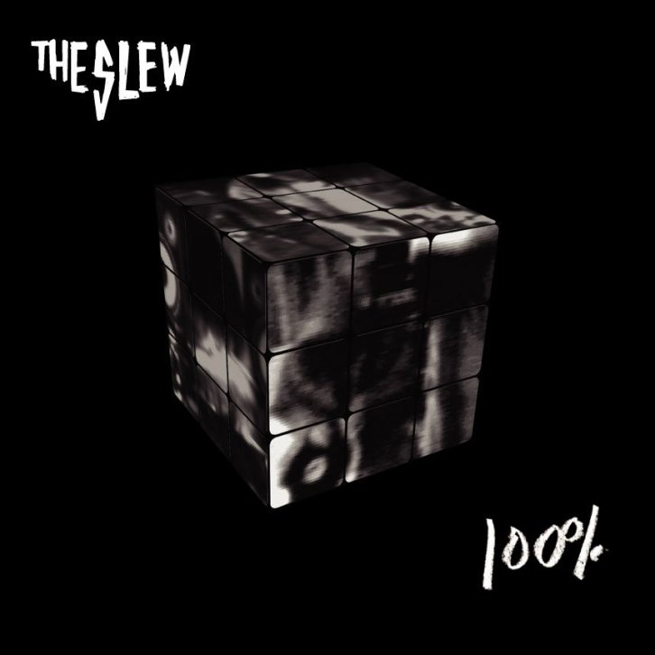 The Slew: 100%
