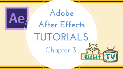 Chapter 3 – The Basics of Video Editing in Adobe After Effects Part 1