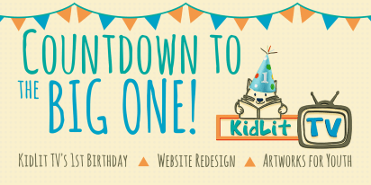 Counting Down to the BIG ONE: KidLit TV's Birthday Party | Website Redesign