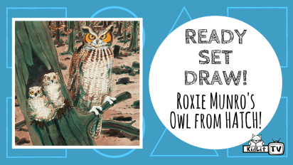 Ready Set Draw! | Roxie Munro's Owl from HATCH!