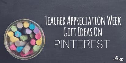Top Teacher Appreciation Gift Ideas on Pinterest
